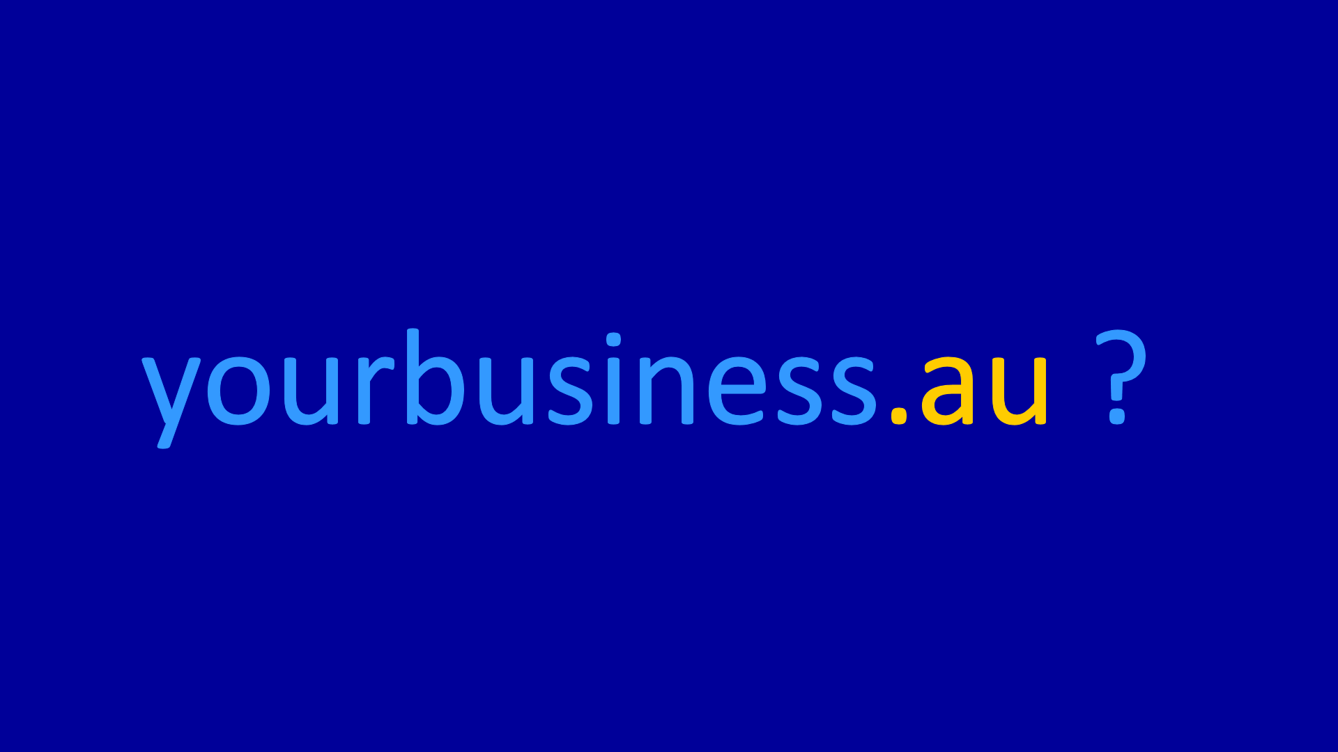 yourbusiness.au?